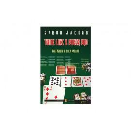 Think Like a Poker Pro -...